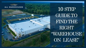 """10 Step Guide to find the right """"Warehouse on Lease"""""""